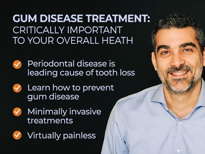 Man smiling next to text. Text reads: Gum Disease Treatment: Critically important to your overall health. Periodontal disease is leading cause of tooth loss. Learn how to prevent gum disease. Minimally invasive treatments. Virtually painless.