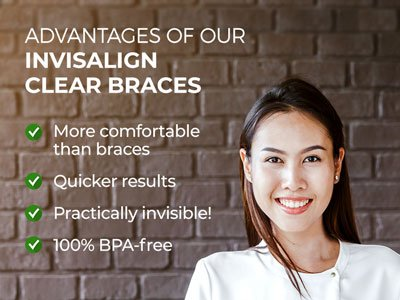 Woman smiling next to text. Text reads: Advantages of our Invisalign Clear Braces. More comfortable than braces. Quicker results. Practically invisible! 100% BPA-free.
